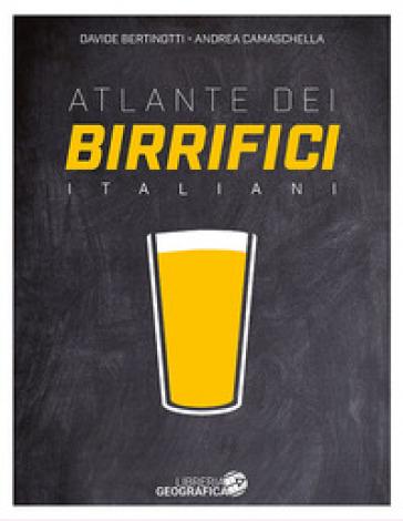 Atlante dei birrifici Italiani - Davide Bertinotti |
