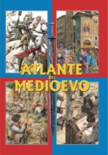 Atlante del medioevo - Andrea Duè | Ericsfund.org