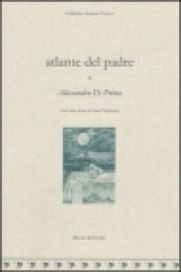 Atlante del padre - Alessandro Di Prima  