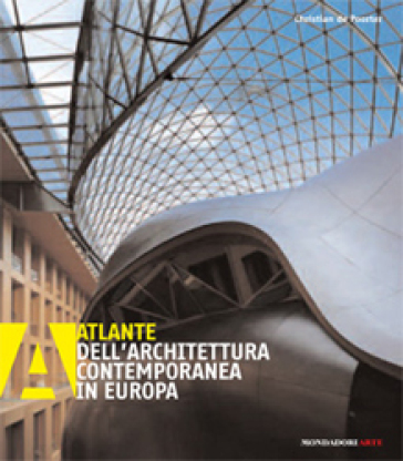 Atlante dell'architettura contemporanea in Europa - Christian de Poorter |