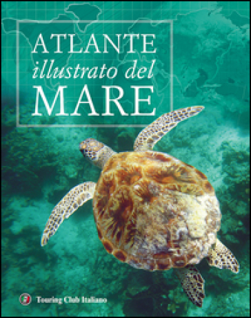 Atlante illustrato del mare