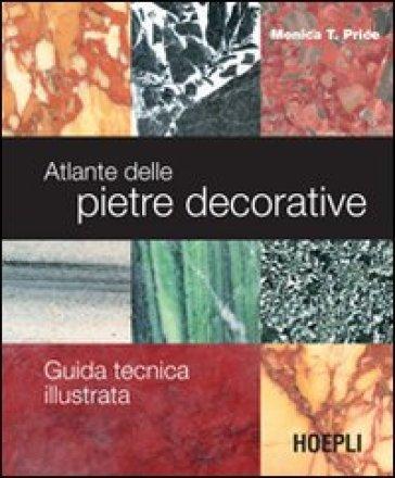 Atlante delle pietre decorative. Guida tecnica illustrata. Ediz. illustrata - Monica T. Price pdf epub