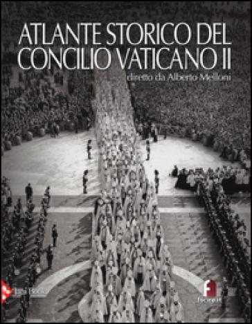 Atlante storico del Concilio Vaticano II - A. Melloni |
