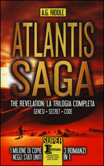 Atlantis Saga. The revelation. La trilogia completa: Genesi-Secret-Code - A. G. Riddle | Rochesterscifianimecon.com
