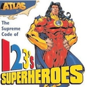 Atlas: 123 s for Superheroes