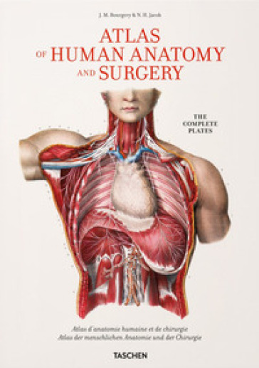Atlas of human anatomy and surgery. Ediz. multilingue - Jean-Baptiste Bourgery | Ericsfund.org