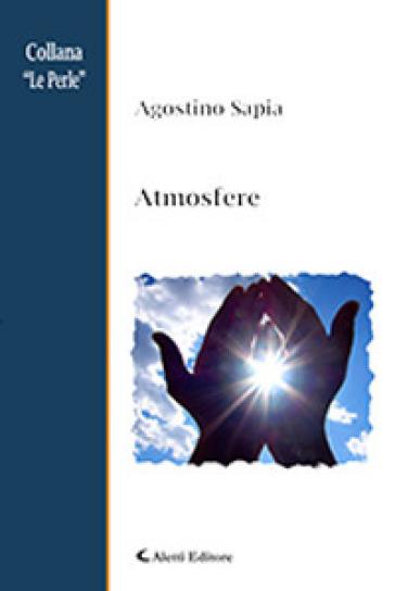Atmosfere - Agostino Sapia   Kritjur.org