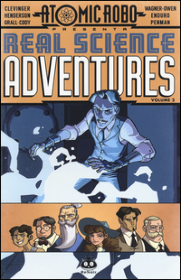 Atomic Robo. Real science adventures. 2. - Brian Clevinger pdf epub