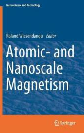 Atomic- and Nanoscale Magnetism