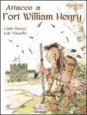 Attacco a Fort William Henry. Deerfield 1704