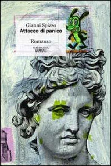 Attacco di panico - Gianni Spizzo  