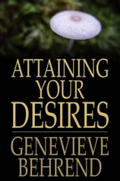 Attaining Your Desires