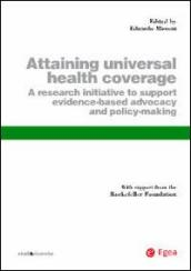 Attaining universal health coverage. A research initiative to support evidence-based advocacy and policy-making