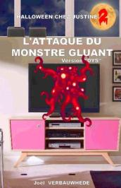 L Attaque Du Monstre Gluant - Version Dys