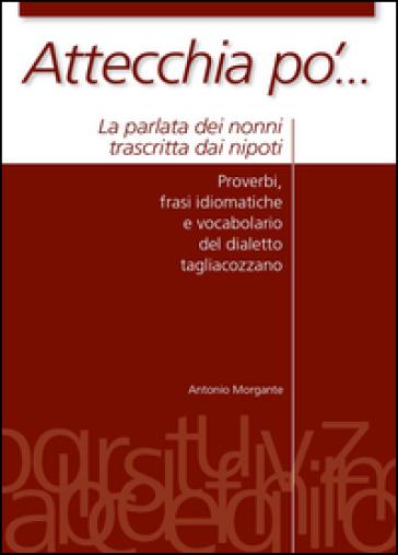 Attecchia po'... - Antonio Morgante |