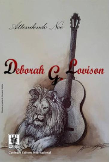 Attendendo Noè. Ediz. italiana, inglese, francese e spagnola. Con CD-Audio - Deborah G. Lovison   Rochesterscifianimecon.com