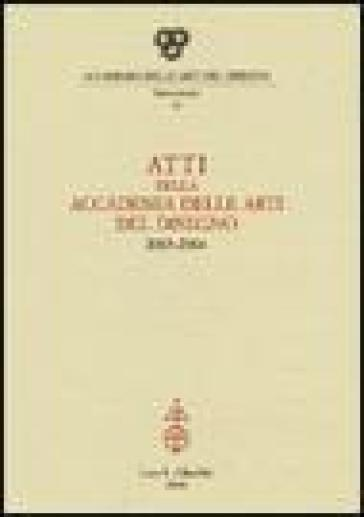Atti della Accademia delle arti del disegno (2003-2004)