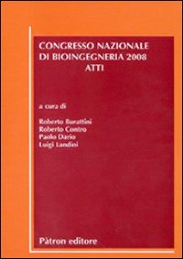 Atti del Congresso nazionale di bioingegneria (2008)
