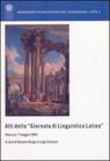 Atti della Giornata di linguistica latina (Venezia, 7 maggio 2004) - Renato Oniga pdf epub