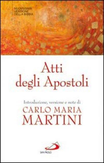 Atti degli Apostoli - Carlo Maria Martini | Ericsfund.org