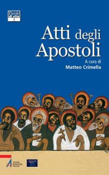 Atti degli Apostoli - M. Crimella |