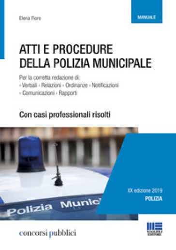 Atti e procedure della polizia municipale - Elena Fiore | Jonathanterrington.com