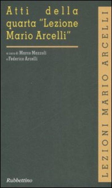 Atti della quarta «Lezione Mario Arcelli» - M. Mazzoli | Rochesterscifianimecon.com