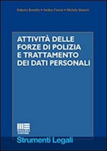 Attività delle forze di polizia e trattamento dei dati personali - Roberto Borrello | Rochesterscifianimecon.com