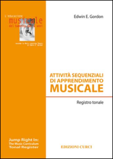 Attività sequenziali di apprendimento musicale. Registro tonale - Edwin E. Gordon | Thecosgala.com