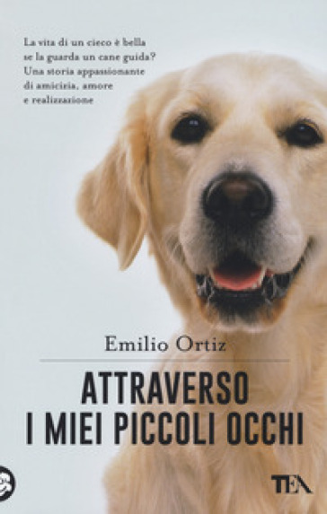 Attraverso i miei piccoli occhi - Emilio Ortiz |