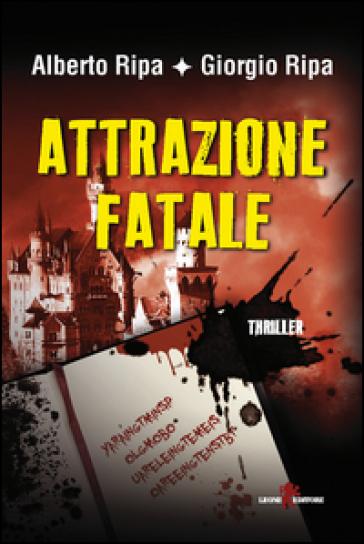 Attrazione fatale - Alberto Ripa | Rochesterscifianimecon.com