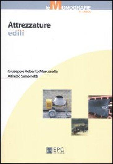 Attrezzature edili - Alfredo Simonetti | Thecosgala.com