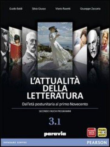 Attualità della letteratura. Vol. 3A. Per le Scuole superiori. Con espansione online - Guido Baldi |