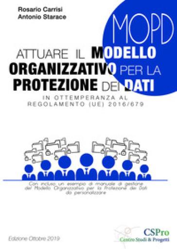 Attuare il modello organizzativo per la protezione dei dati - Rosario Carrisi | Ericsfund.org