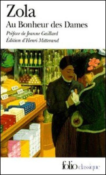Au bonheur des dames - Emile Zola |