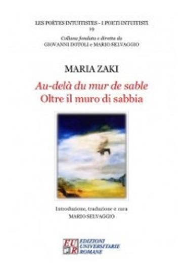 Au-delà du mur de sable-Oltre il muro di sabbia - Maria Zaki  