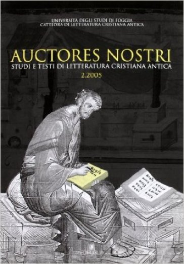 Auctores nostri. Studi e testi di letteratura cristiana antica (2005). 2.