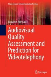 Audiovisual Quality Assessment and Prediction for Videotelephony