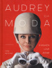 Audrey e la moda. A fashion love affair. Ediz. illustrata