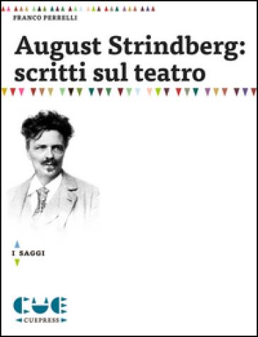August Strindberg: scritti sul teatro