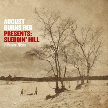 August burns red presents:sled
