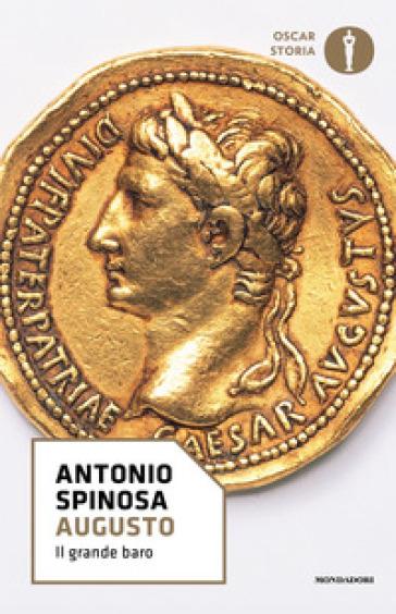 Augusto il grande baro - Antonio Spinosa  