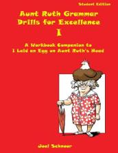 Aunt Ruth Grammar Drills for Excellence I