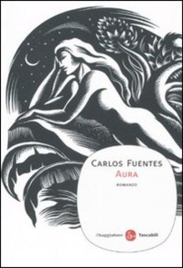 Aura - Carlos Fuentes |