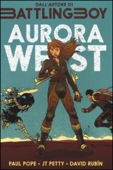 Aurora West. 1. - Paul Pope  