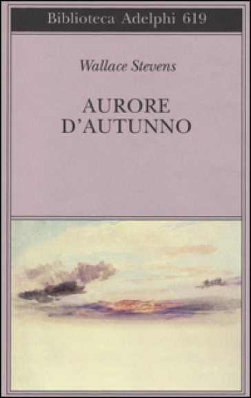 Aurore d'autunno. Testo inglese a fronte - Wallace Stevens |