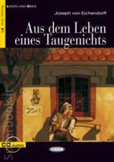 Aus dem leben eines taugenichts. Con CD Audio - Joseph K. von Eichendorff   Kritjur.org