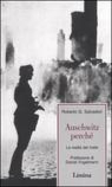 Auschwitz perché. La realtà del male - Roberto G. Salvadori | Ericsfund.org
