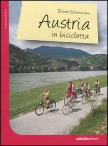 Austria in bicicletta - Robert Schuhmann | Jonathanterrington.com