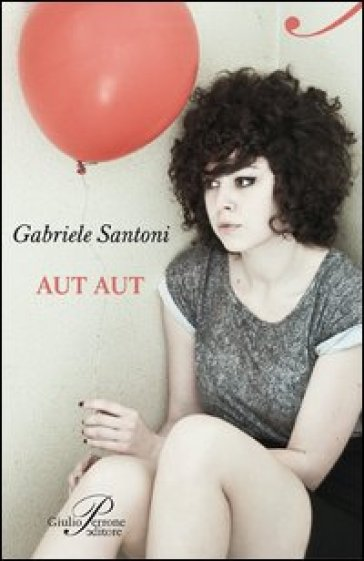Aut aut - Gabriele Santoni | Kritjur.org